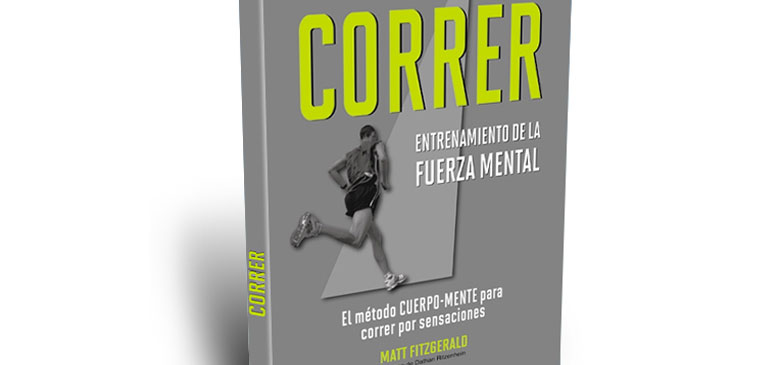 Libro Atleta Correr Entrenamiento De La Fuerza Mental El Portal De Running Más Completo